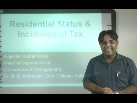 Income Tax: Residential Status and Incidence to Tax in Hindi under E-Learning Program