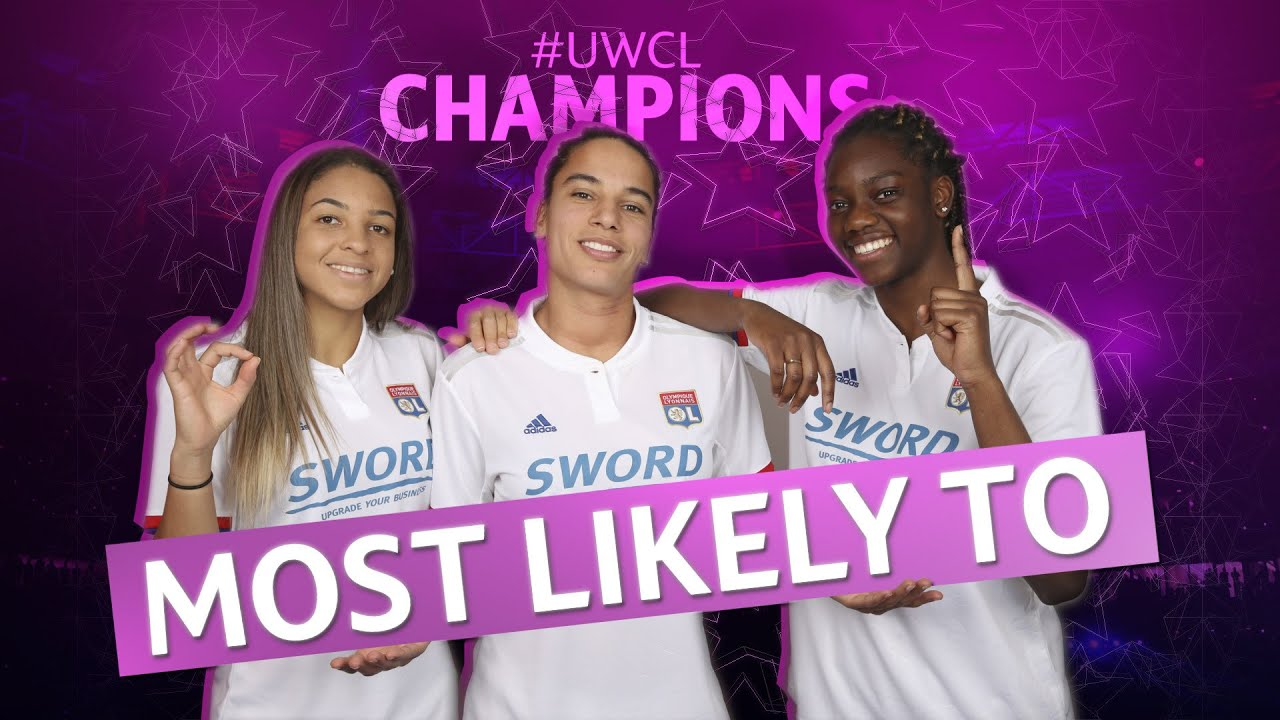 MOST LIKELY TO with the #UWCL CHAMPIONS LYON!!