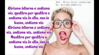 Miley Cyrus ft. Nelly - 4x4 TRADUZIONE ITALIANA