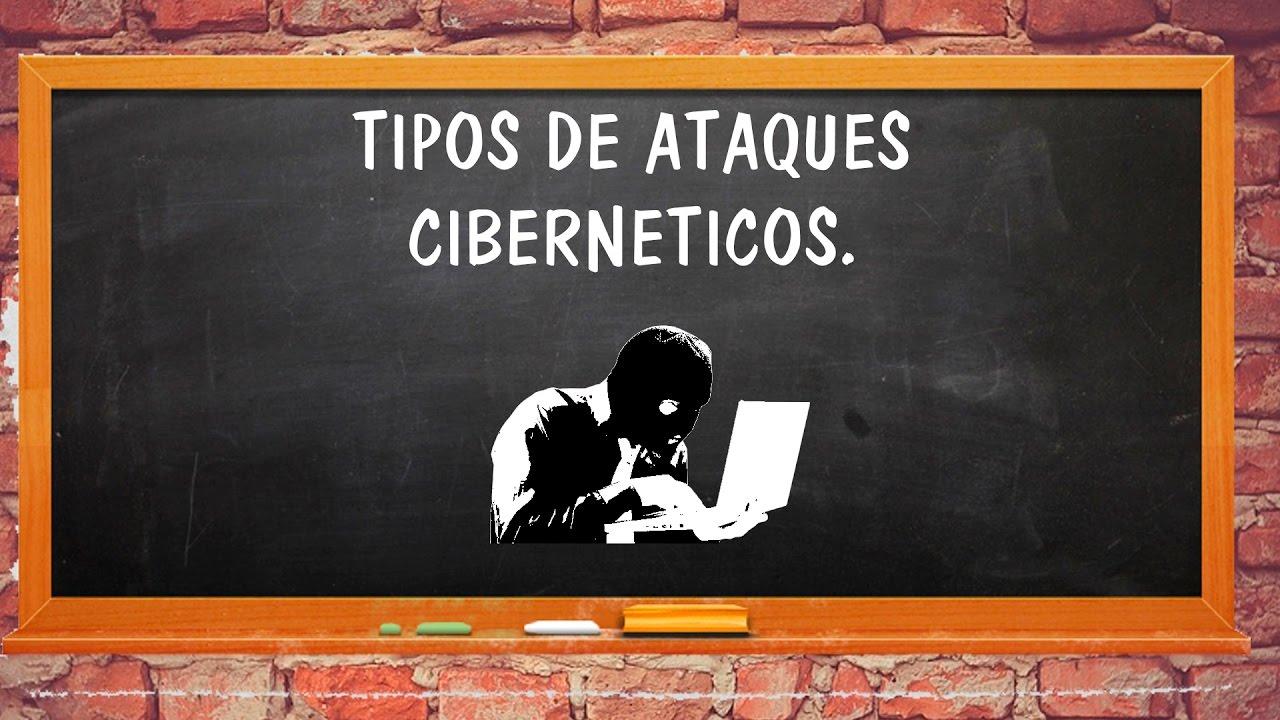 TIPOS DE ATAQUES CIBERNETICOS - YouTube