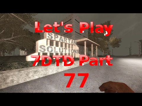 7 Days to Die Let's Play Alpha 15 Part 77