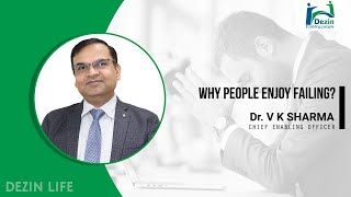 Why People Enjoy Failing   3 Reason why people want to remain in failure zone   Motivational speaker