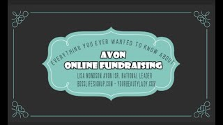 AVON Online Fundraising - Everything YOU ever wanted to know