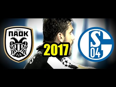 PAOK Vs Schalke 2017 TRAILER