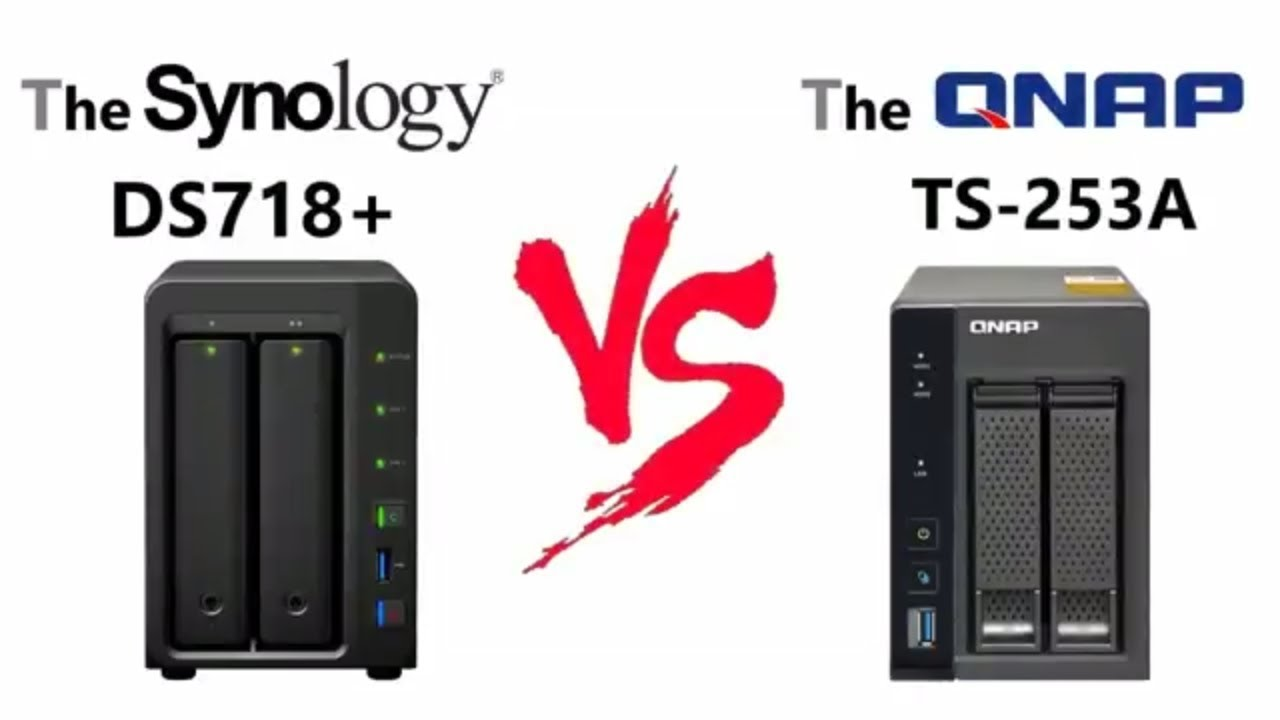 Synology Vs QNAP - The DS718+ Vs the TS-253A - Old v New Flagship 2-Bay  Faceoff