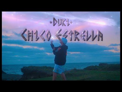 DUKI - Chico Estrella (Video Oficial) ft. Asan, Yesan