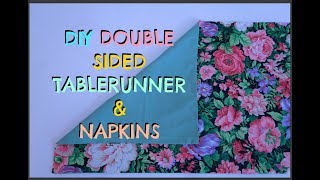 DIY DOUBLE SIDED TABLERUNNER AND NAPKINS USING SOME VINTAGE  FABRICS, SEWING FOR BEGINNERS