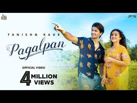 Pagalpan Lyrics | Tanishq Kaur Mp3 Song Download