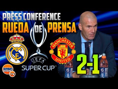 Real Madrid 2-1 Manchester United ZIDANE PRESS CONFERENCE | SUPERCUP FINAL 2017