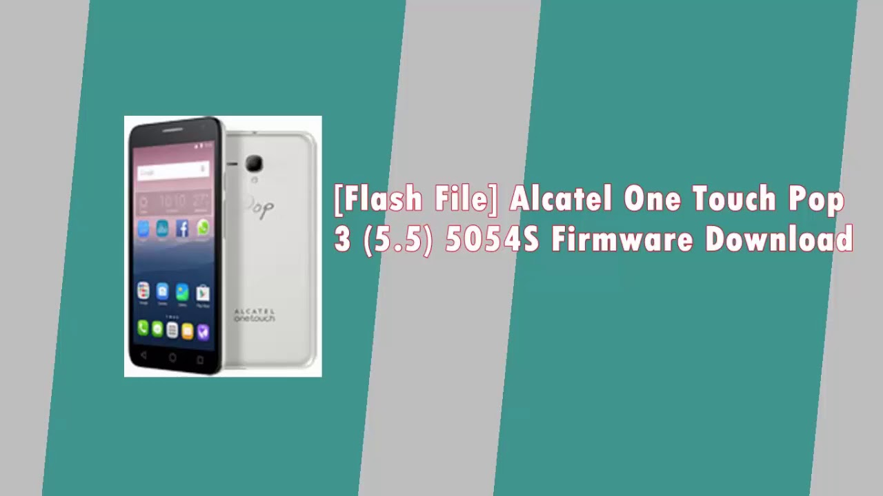 🔥 Alcatel One Touch 7040T Official Firmware Download - Leakite