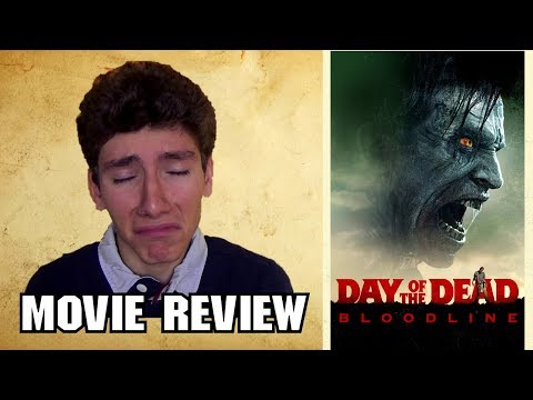 Day Of The Dead Bloodline (2018) [Zombie Movie Review]