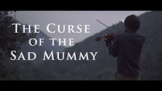 The Curse of the Sad Mummy - A League of Legends Cover by Albe…