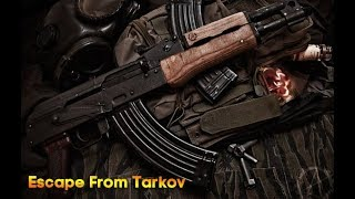 🔥 Escape From Tarkov //...