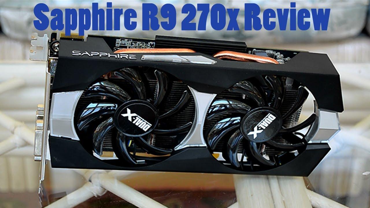 Sapphire R9 270X Dual-X Review