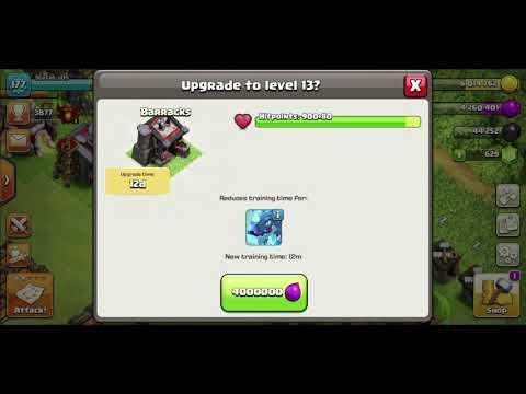 Clash Of Clans - Upg My Barracks Lvl 13