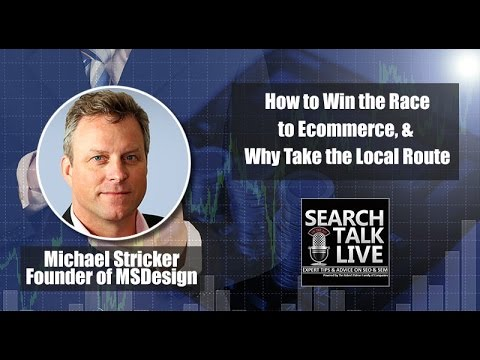 How to Win the Race to eCommerce, with Michael Stricker of MSDesign