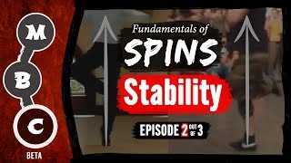 🌪How to Keep Balance in Spins ★ The 3 Basic Fundamentals of Spins ★ Stability | Episode 2|#MBCspins
