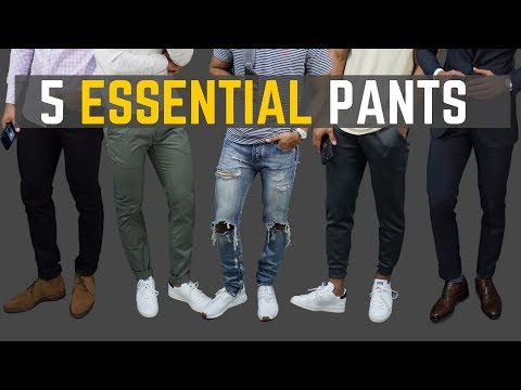 5 Pant Styles Every Man Should Own