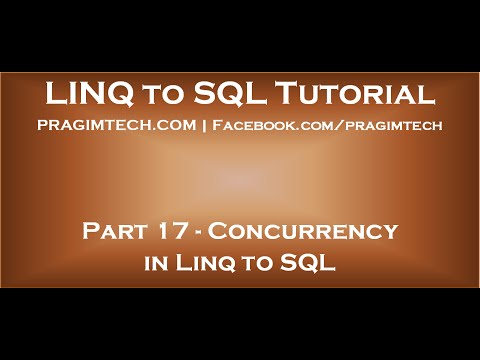Part 17   Concurrency in Linq to SQL