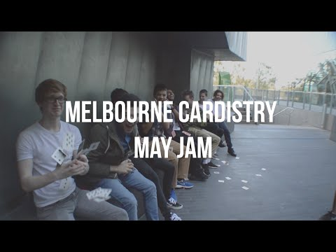 Melbourne Cardistry Jam | May 2016