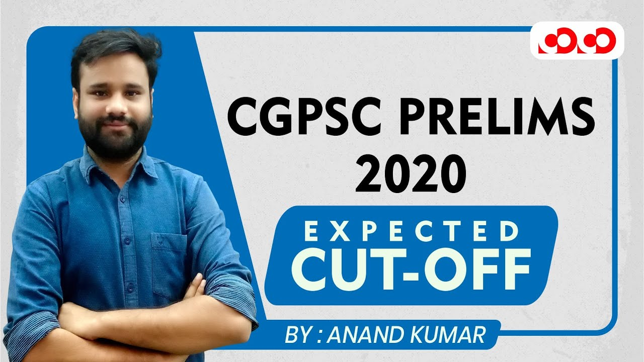 Expected CUT-OFF II CGPSC Prelims - 2020 | By Anand kumar
