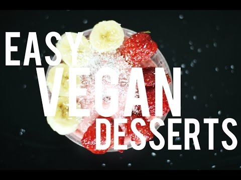 Easy Vegan Desserts