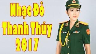 Nhạc Đỏ Cách Mạng Thanh Thúy 2017 | Liên Khúc Hai Chị Em, Anh Ba Hưng