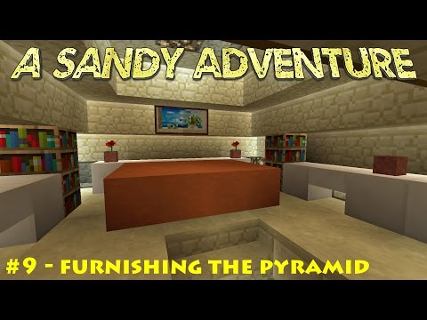 A sandy adventure #9 - Furnishing the pyramid