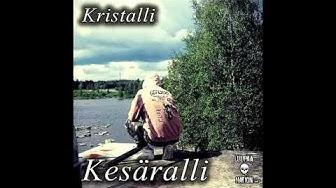 Kristalli - Kesäralli (audio)