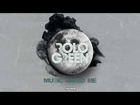 Rolo Green - Music Saved Me (Extended Mix)