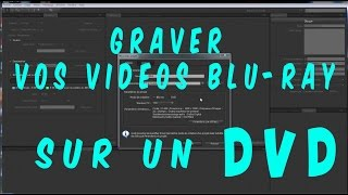 Graver un Bluray sur un DVD