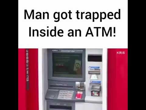stuck in atm machine