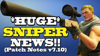 HUGE SNIPER NEWS! v7.10 Patch Notes (Fortnite) | Fortnite Update Today | Stormwing Changes