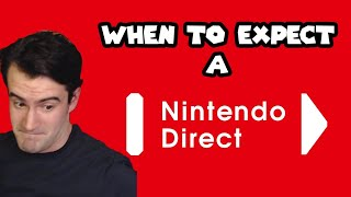 When to Expect a Nintendo Direct