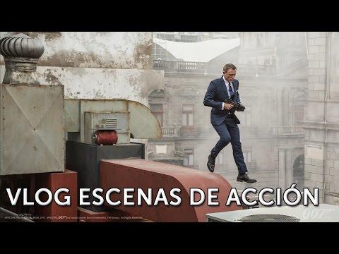SPECTRE. James Bond 007. Vlog Escenas de Acción. Ya en cines