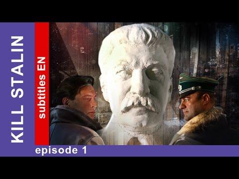 Kill Stalin - Episode 1. Russian TV Series. StarMedia. Military Drama. English Subtitles
