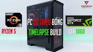 Quá trình build PC 20 triệu đồng sử dụng CPU AMD Ryzen 5  | Time Lapse PC Build