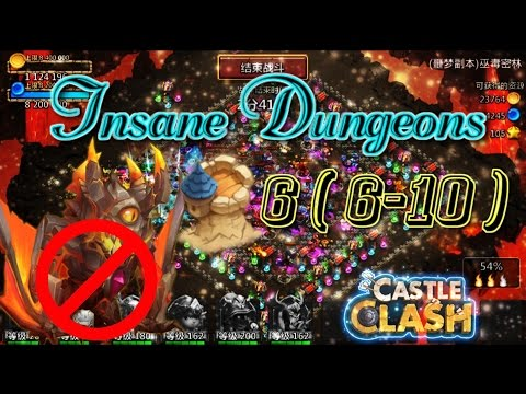 Castle Clash Insane Dungeon 6 ( 6-10 ) Part 2_ Without Ghoulem_ SK Use In 6-10?