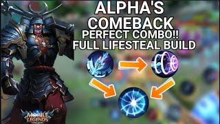 ALPHA'S PERFECT COMBO!!! FЏLL LIFESTEAL BUILD!! | EPIC COMEBACK IN THE BATTLEFIELD | MOBILE LEGENDS