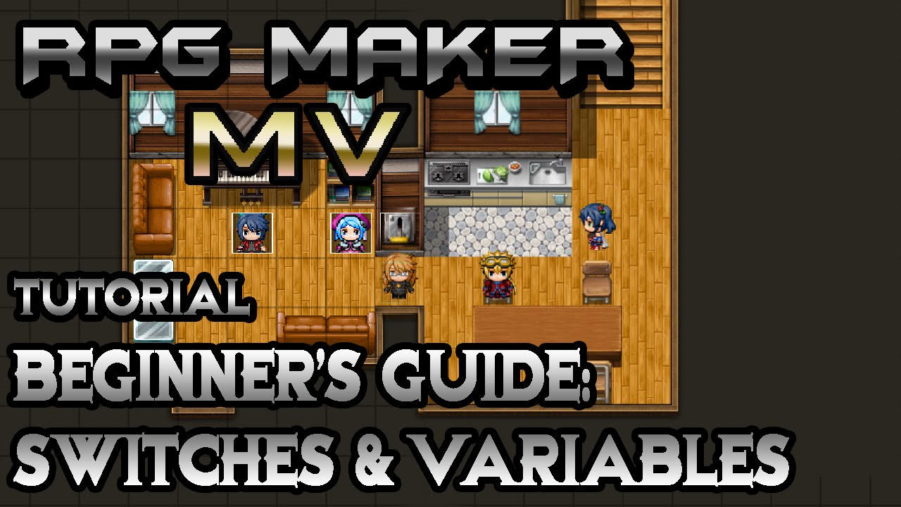 RPG Maker MV Tutorial: Beginner's Guide! Switches & Variables!
