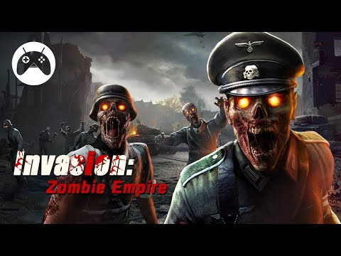 Invasion : Zombie Empire Gameplay (Android)