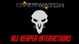 Video Overwatch - All Reaper Interactions + Unique Kill Quotes download MP3, 3GP, MP4, WEBM, AVI, FLV November 2017