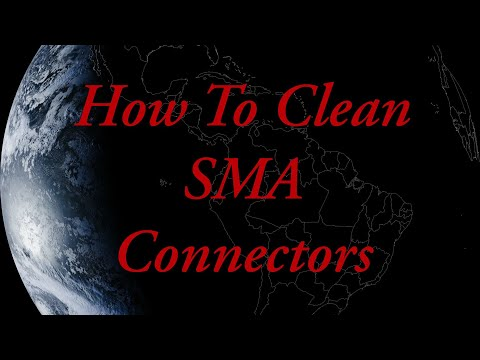How To Clean SMA Connectors The Easy And Safe Way