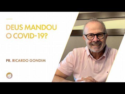 DEUS MANDOU O COVID-19? | Ricardo Gondim
