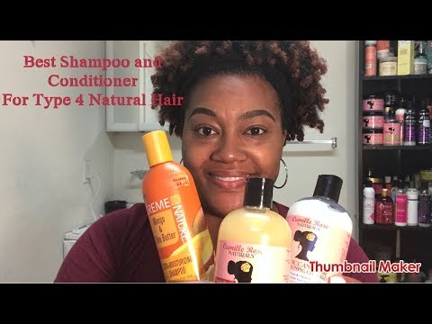Best Shampoo And Conditioner For Type 4 Natural Hair❤️