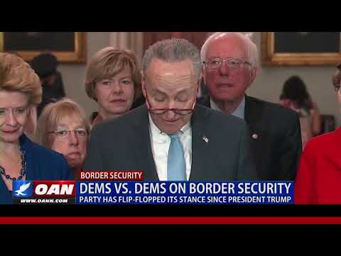 Dems v. Dems on Border Security: Party Has Flipped-Flopped Since Pres. Trump