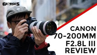 Canon 70-200mm F/2.8 IS III Review by Georges Cameras