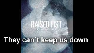 Raised Fist - They Can`t Keep Us Down