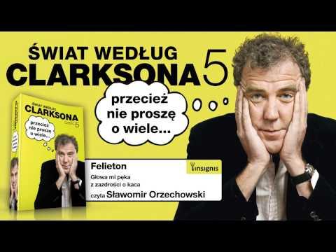 Jeremy Clarkson: Świat według Clarksona 5. Felieton 96