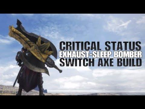 Monster Hunter: World Critical Status Exhaust Sleep Bomber Switch Axe Build thumbnail